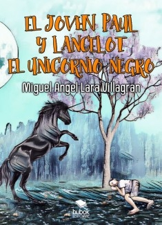 EL JOVEN PAUL Y LANCELOT EL UNICORNIO NEGRO