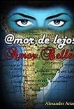@MOR DE LEJOS , AMOR BELLO