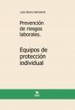 Prevención de riesgos laborales. Equipos de protección individual. 3ª edición.
