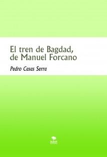 El tren de Bagdad, de Manuel Forcano