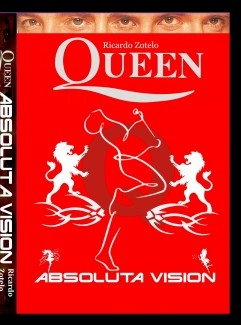 Queen, Absoluta Visión