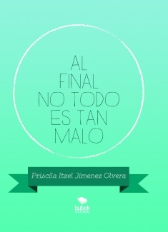 AL FINAL NO TODO ES TAN MALO