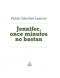 Jennifer, once minutos no bastan
