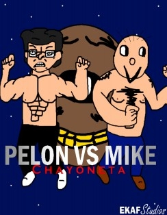 Pelón vs Mike: CHAYONETA (Edición Digital)