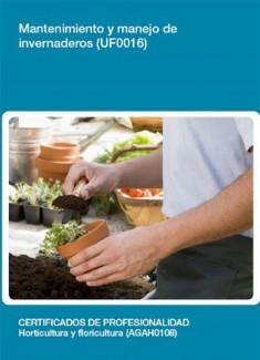 UF0016 - Mantenimiento y manejo de invernaderos