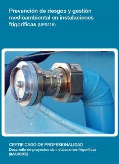 UF0415 - Prevención de riesgos y gestión medioambiental en instalaciones frigoríficas
