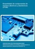 UF1962 - Ensamblado de componentes de equipos eléctricos y electrónicos