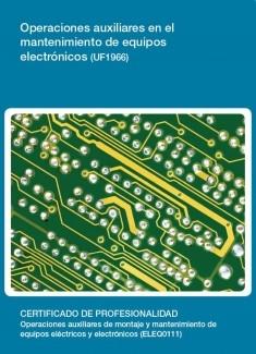 UF1966 - Operaciones auxiliares en el mantenimiento de equipos electrónicos