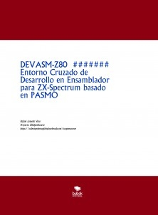 DEVASM-Z80 - Entorno Cruzado de Desarrollo en Ensamblador para ZX-Spectrum basado en PASMO