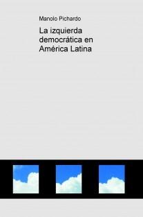 La izquierda democrática en América Latina