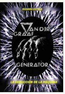VAN DER GRAAF GENERATOR: La Seducción de la Maquina