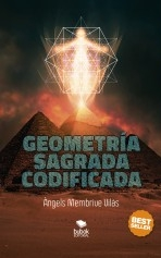 Libro Geometría Sagrada Codificada, autor Àngels Membrive Vilàs