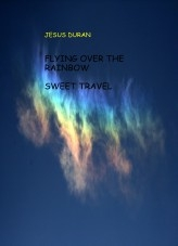 Libro FLYING OVER THE RAINBOWS & SWEET TRAVEL, autor JESUSFDURAN