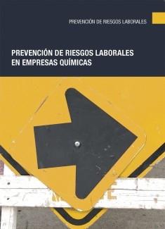 Prevención de riesgos laborales en empresas químicas