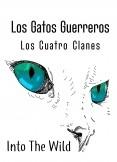 Los gatos guerreros Los cuatro clanes