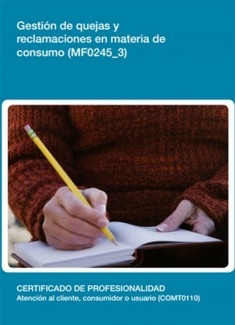 MF0245_3 - Gestión de quejas y reclamaciones en materia de consumo