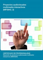 Libro MF0943_3 - Proyectos Audiovisuales Multimedia Interactivos, autor Editorial Elearning