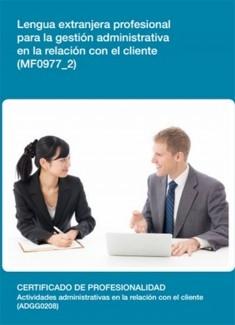 MF0977_2 - Lengua extranjera profesional para la gestión administrativa en la relación con el cliente