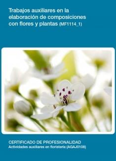 MF1114_1 - Trabajos auxiliares en la elaboración de composiciones con flores y plantas