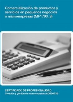 MF1790_3 - Comercialización de productos y servicios en pequeños negocios o microempresas
