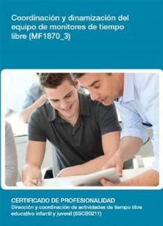 MF1870_3 - Coordinación y dinamización del equipo de monitores de tiempo libre