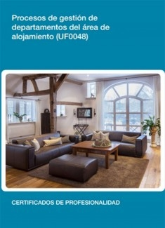 UF0048 - Procesos de gestión de departamentos del área de alojamiento