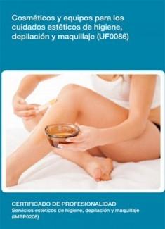 UF0086 - Cosméticos y equipos para los cuidados estéticos de higiene, depilación y maquillaje