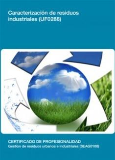 UF0288 - Caracterización de Residuos industriales