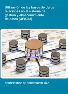 UF0348 - Utilización de las bases de datos relacionales en el sistema de gestión y almacenamiento de datos