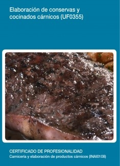UF0355 - Elaboración de conservas y cocinados cárnicos
