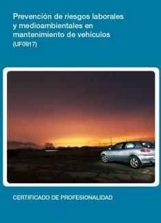 UF0917 - Prevención de riesgos laborales y medioambientales en mantenimiento de vehículos