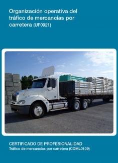 UF0921 - Organización operativa del tráfico de mercancías por carretera