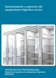 UF1027 - Caracterización y selección del equipamiento frigorífico