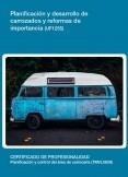 UF1255 - Planificación y desarrollo de carrozados y reformas de importancia