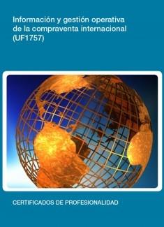 UF1757 - Información y gestión operativa de la compraventa internacional.