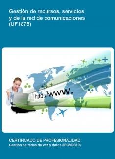 UF1875 - Gestión de recursos, servicios y de la red de comunicaciones