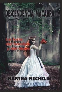 DESCENDENCIA MACABRA: LA FURIA DEL HAMBRE Y DEL DESEO