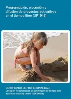 UF1948 - Programación, ejecución y difusión de proyectos educativos en el tiempo libre