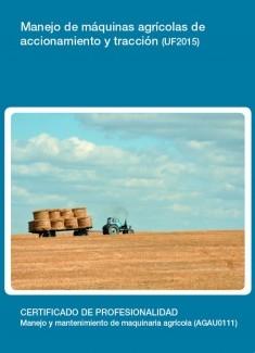UF2015 - Manejo de máquinas agrícolas de accionamiento y tracción