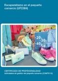 UF2384 - Escaparatismo en el pequeño comercio