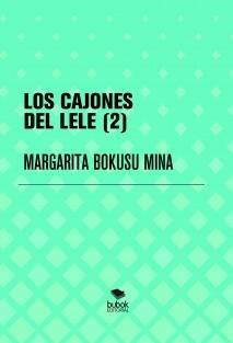 LOS CAJONES DEL LELE (II)