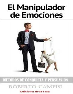 El Manipulador de Emociones