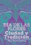 Día de las flores: Ciudad y tradición