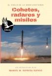 Cohetes, radares y misiles