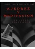 AJEDREZ Y MEDITACIÓN- EL JUEGO CONSCIENTE
