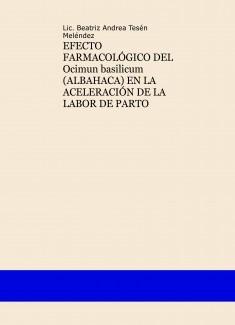 PARTO NORMAL: ACELERACIÓN DE LA LABOR DE PARTO