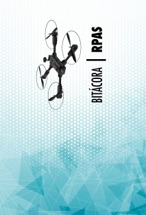Bitácora de vuelo RPAS - DRONES