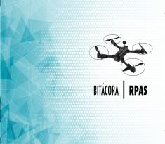 Bitácora de vuelo RPAS - DRONES | Versión PDF