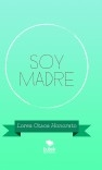 SOY MADRE