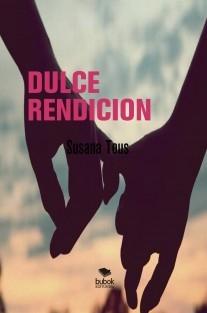 DULCE RENDICION